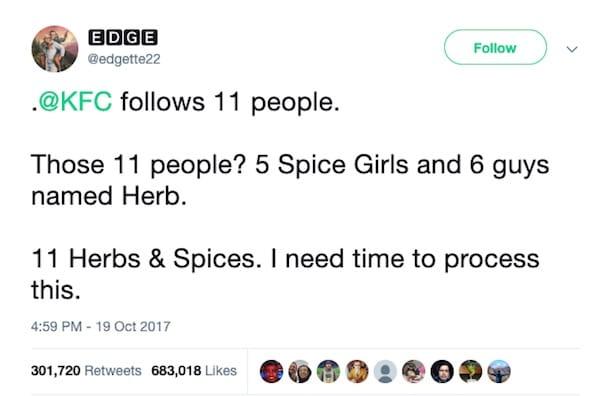 La brillante mossa sui social media di KFC è stata di seguire 11 erbe e spezie ed è diventata virale quando un altro utente l'ha scoperta